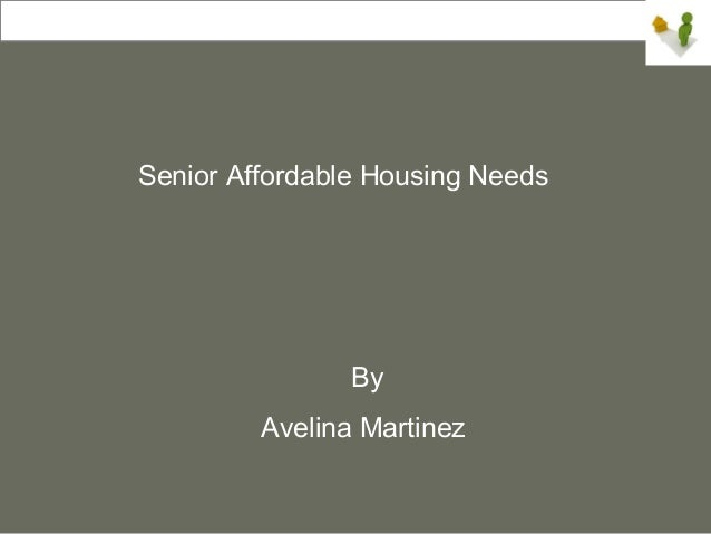 Senior Affordable Housing Needs