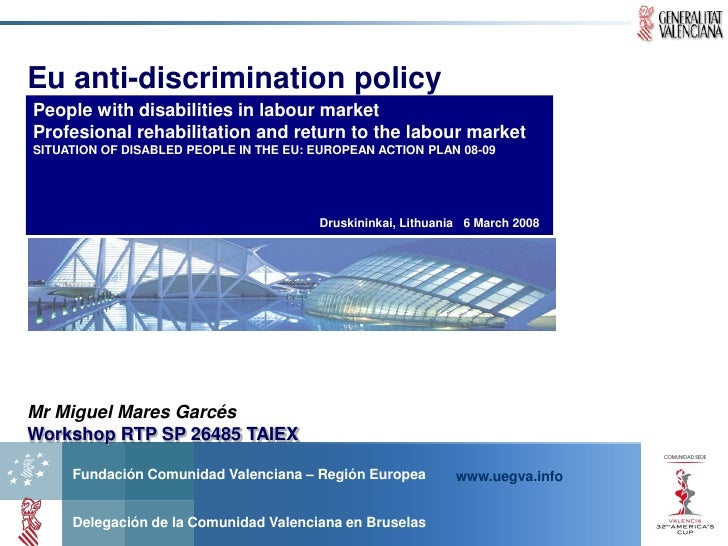 Eu anti-discrimination policy People with disabilities in labour market Profesional rehabilitation and return to the labou...