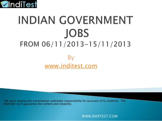 By www.inditest.com  *All users viewing the presentation undertake responsibility for accuracy of its contents . The Publi...