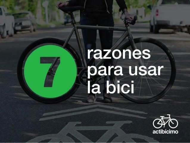 7 Razones para usar la bici