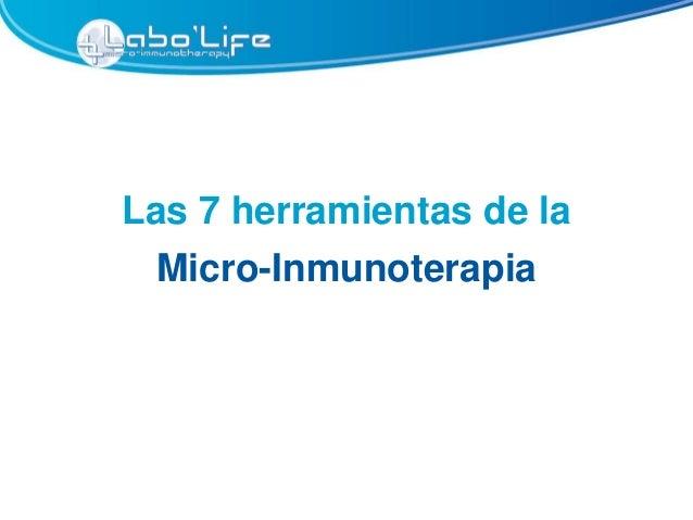 Las 7 herramientas de la Micro-Inmunoterapia