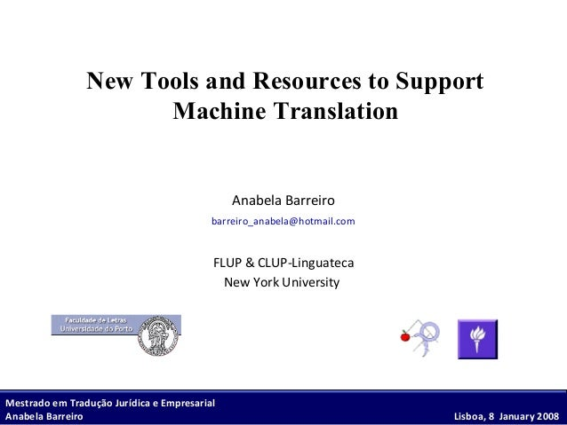 New Tools and Resources to Support Machine Translation