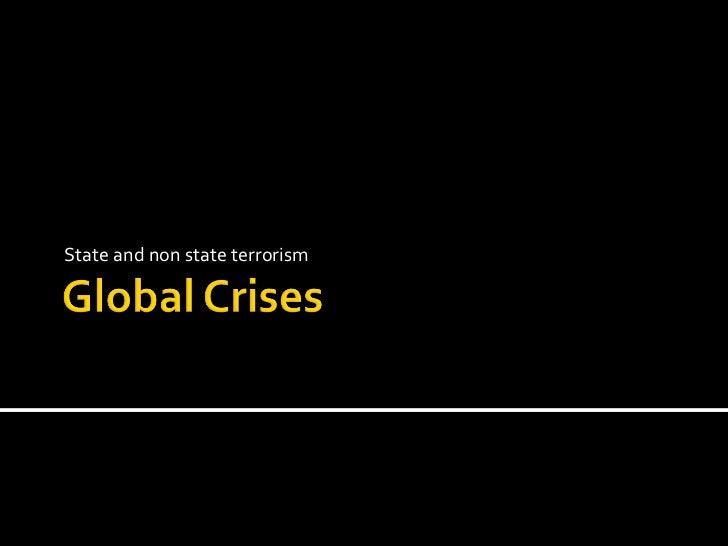Ppt 9 global crises