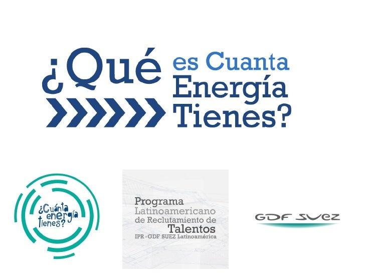 Qué es ¿ Cuanta energía tienes? 2011