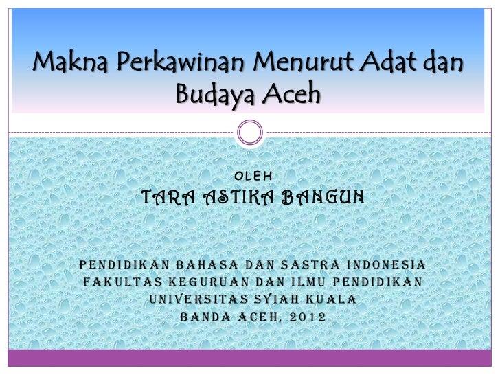 Makna Perkawinan Menurut Adat dan Budaya Aceh