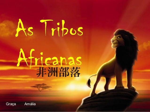 As Tribos Africanas Graça Amália 非洲部落