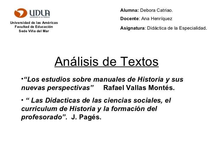 """Análisis de Textos Universidad de las Américas Facultad de Educación Sede Viña del Mar <ul><li>"""" Los estudios sobre manual..."""