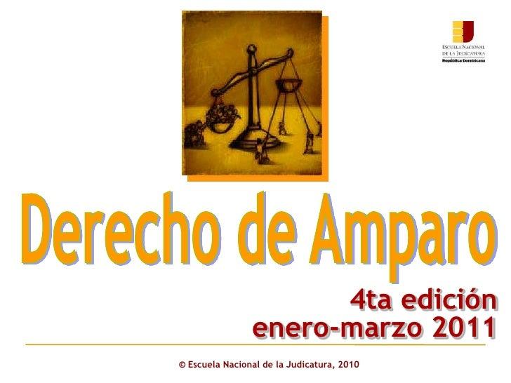 4ta edición                enero-marzo 2011© Escuela Nacional de la Judicatura, 2010