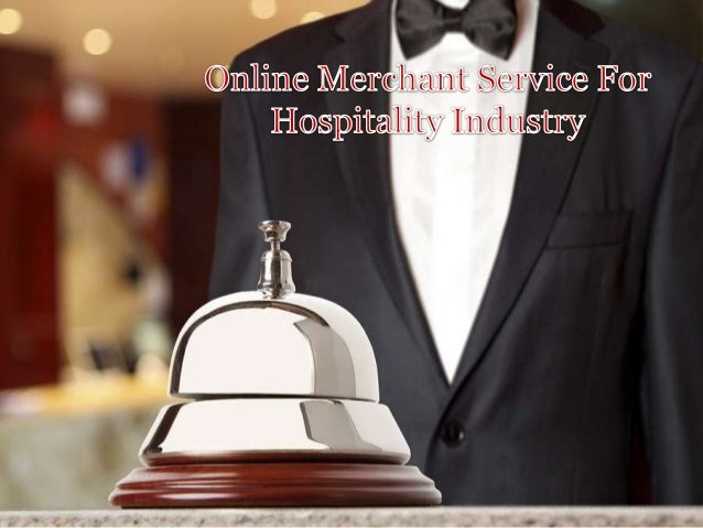 Online merchant service for hospitality industry