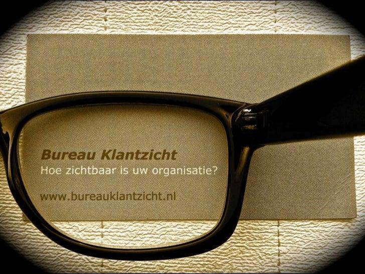 Bureau KlantzichtInterim Management & Bedrijfskundig Advies      Sales, Marketing & Human Resources