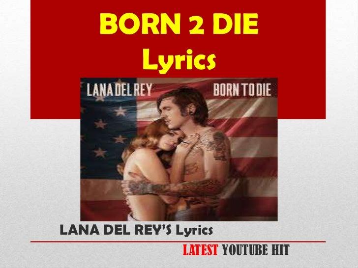 Lana del Rey- Born To Die Lyrics