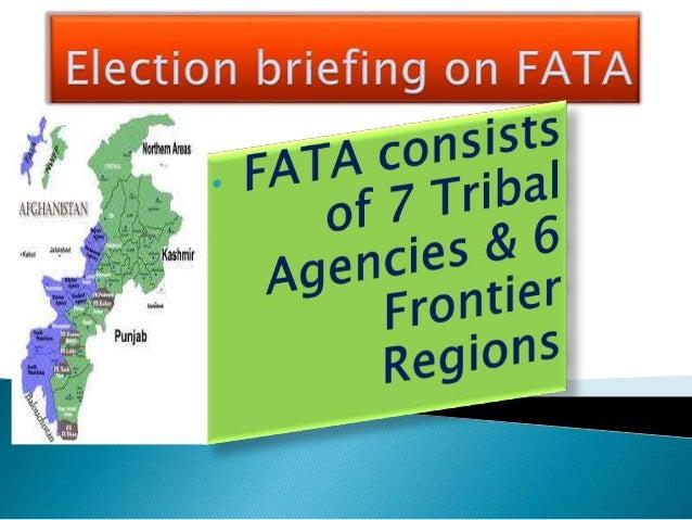 5.4 million (unofficial survey 2013: exceeds 8 million) Registered voters in FATA:1.6 million