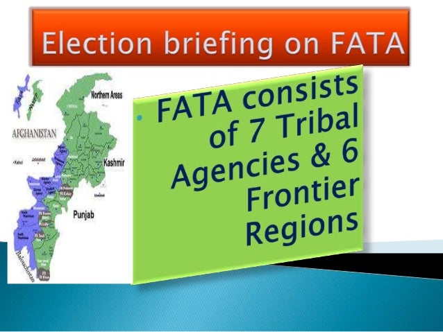 Election Briefing on FATA, Pakistan