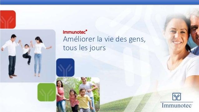 Immunotec® Améliorer la vie des gens, tous les jours