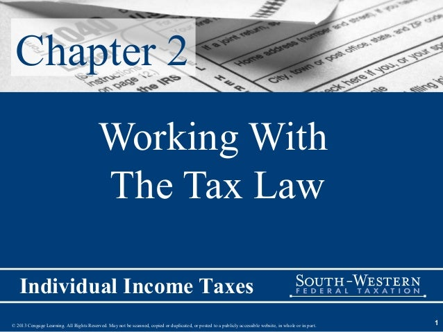 Chapter 2                                          Working With                                          The Tax Law   Ind...