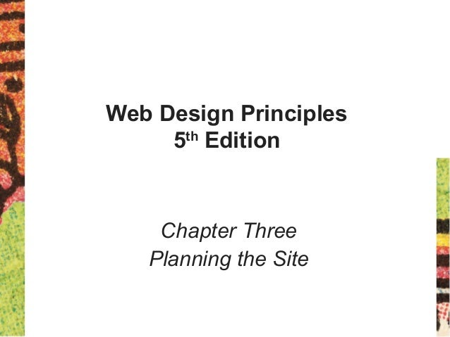 Web Design Principles 5th Edition Chapter Three Planning the Site