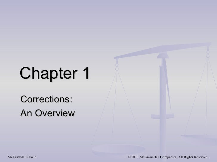 Chapter 1       Corrections:       An OverviewMcGraw-Hill/Irwin     © 2013 McGraw-Hill Companies. All Rights Reserved.