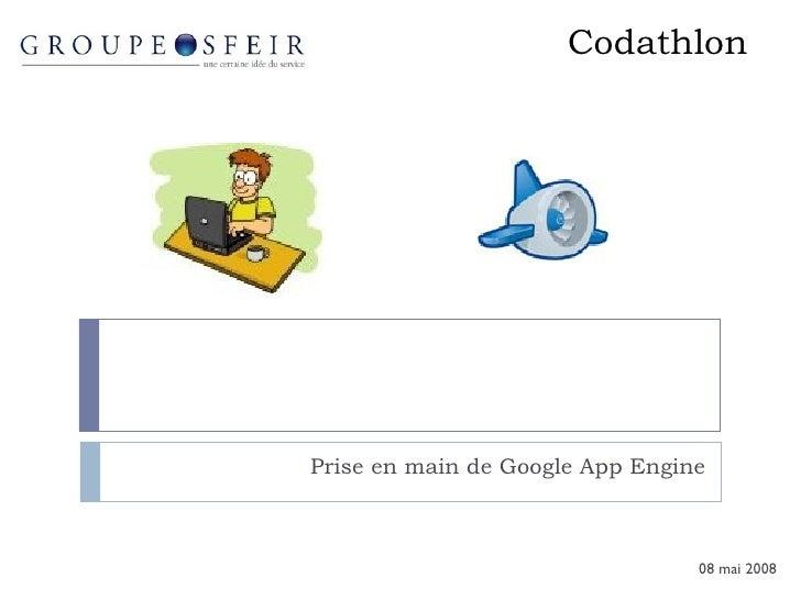 Codathlon Prise en main de Google App Engine 08 mai 2008
