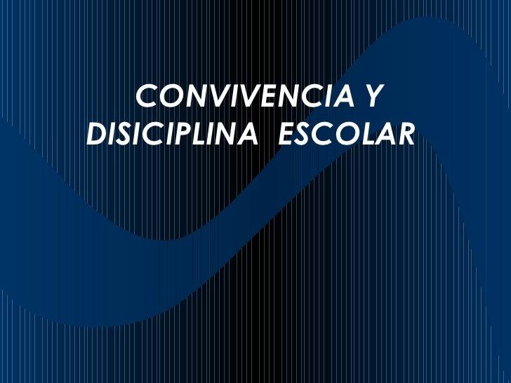 Ppt Conviv Y Disc Escolar[2]