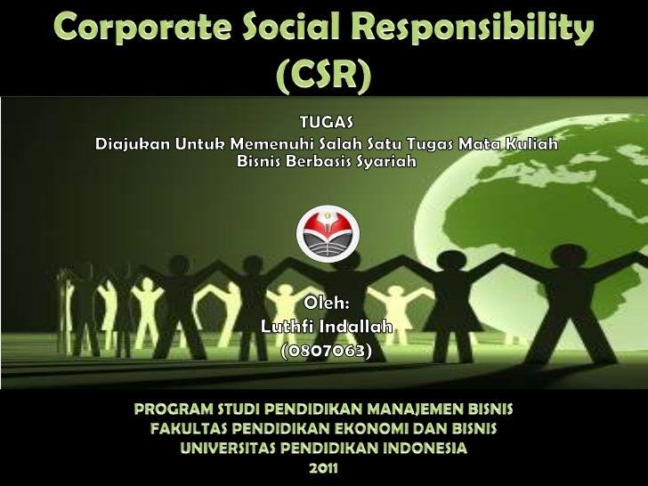 Ppt corporate social responsibility (csr)