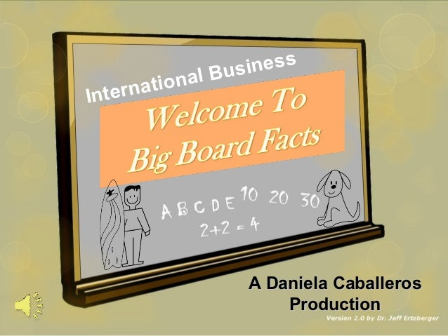 l Bus iness     t e r na tionaIn                           A Daniela Caballeros                               Production