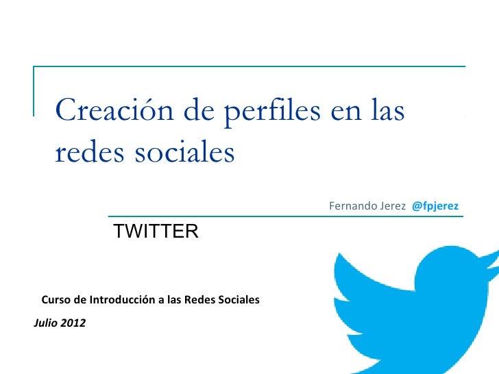 Creación de perfiles en las redes sociales: Twitter