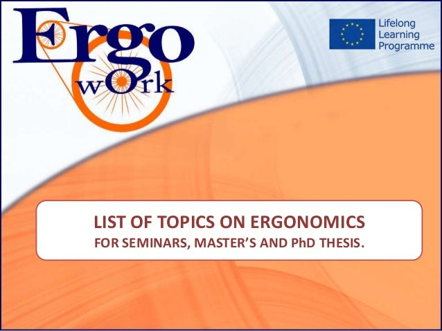 thesis paper on ergonomics New workplace ergonomics research emerging risks and solutions dr michael o'neill senior director, workplace research this paper for instance.