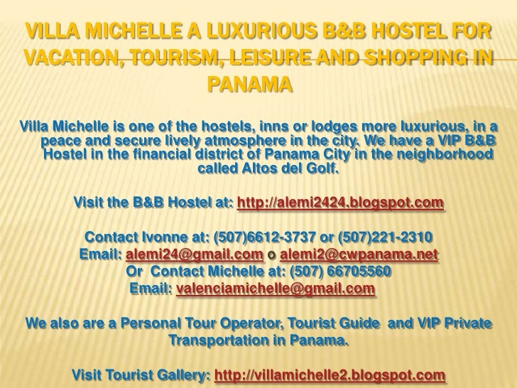 VILLA MICHELLE A LUXURIOUS B&B HOSTEL FOR VACATION, TOURISM, LEISURE AND SHOPPING IN                  PANAMA Villa Michell...