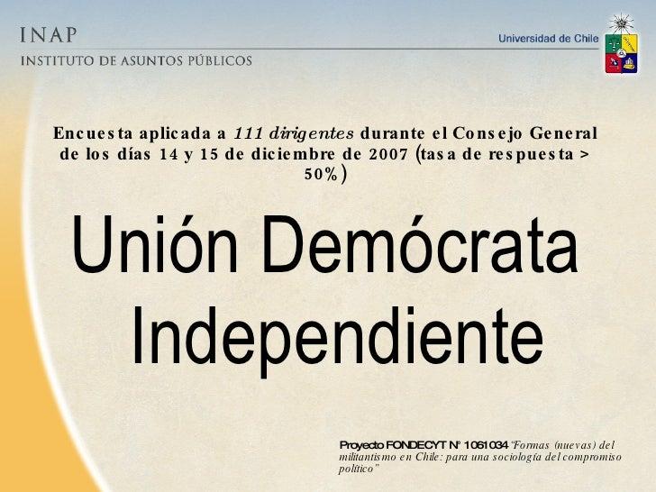 Encuesta aplicada a  111 dirigentes   durante el Consejo General de los días 14 y 15 de diciembre de 2007  (tasa de respue...