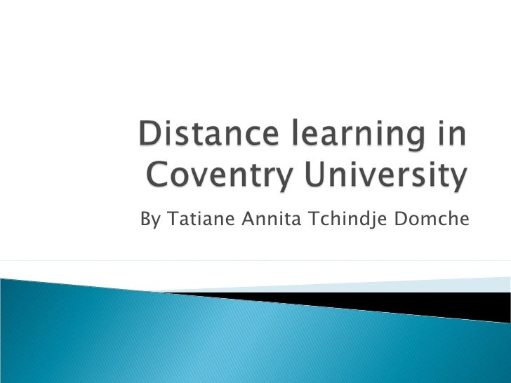 Ppt Distance Learning At Coventry University