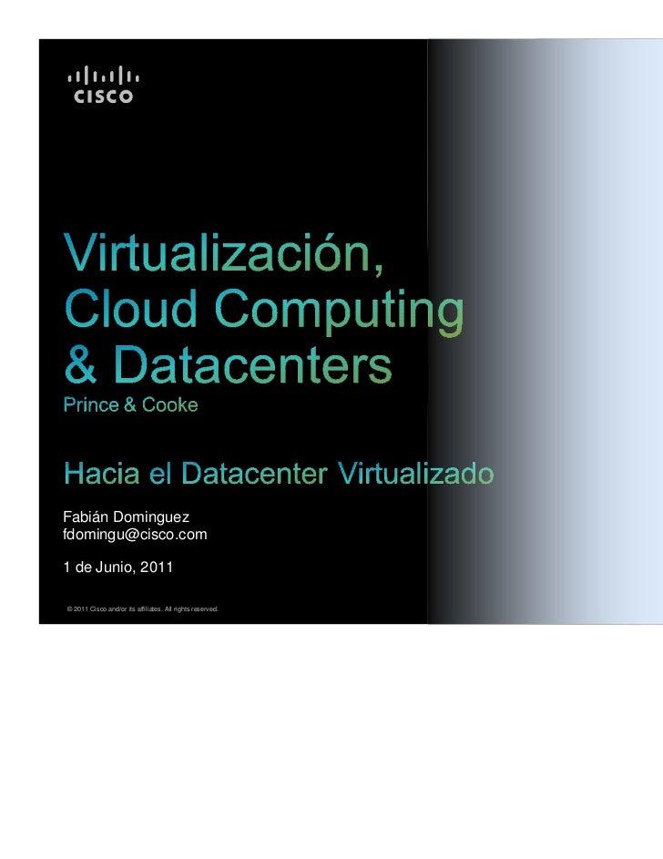 Hacia el Data Center virtualizado- Fabian Domínguez