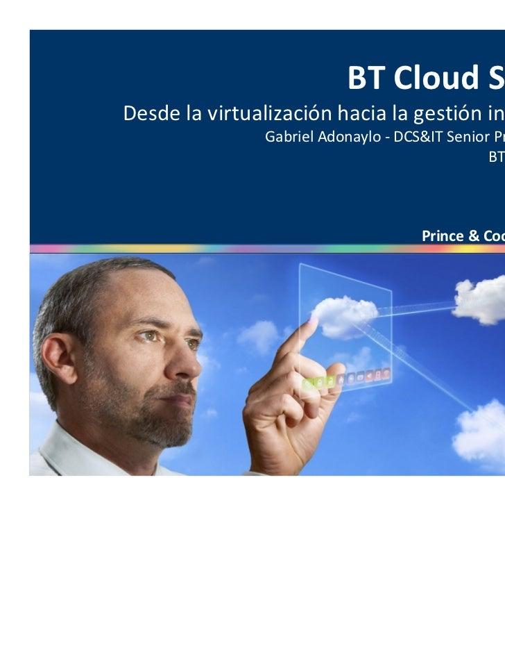 Desde la virtualización hacia la gestión integral de TI- Gabriel Adonaylo