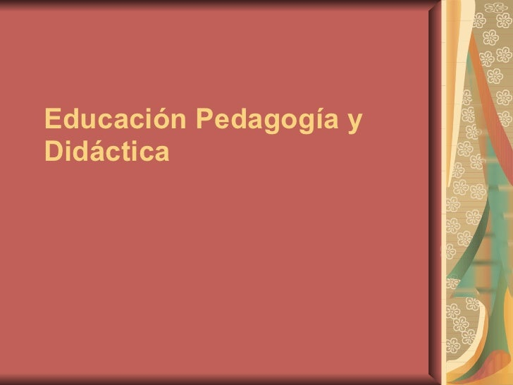 Educación y didactica