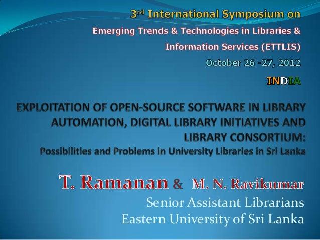 Senior Assistant LibrariansEastern University of Sri Lanka
