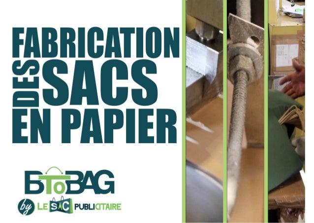 La fabrication des sacs en papier personnalisés