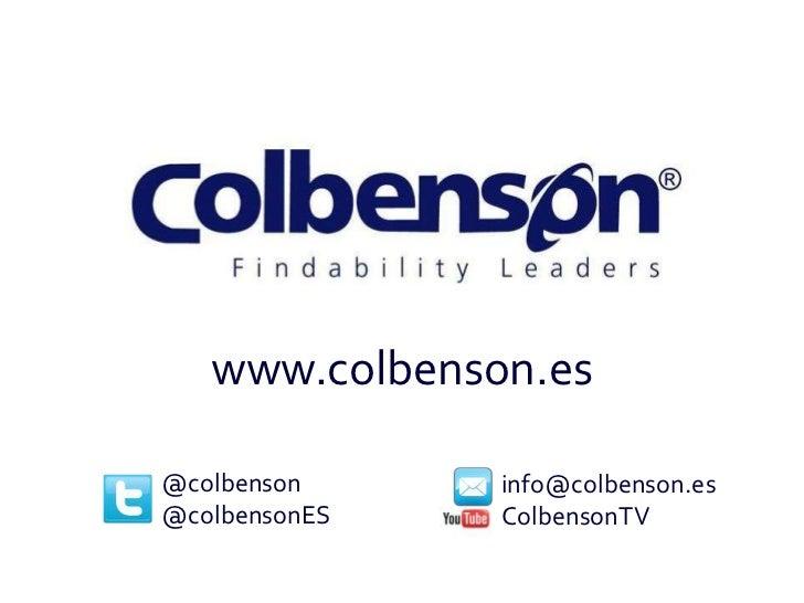 www.colbenson.es@colbenson     info@colbenson.es@colbensonES   ColbensonTV
