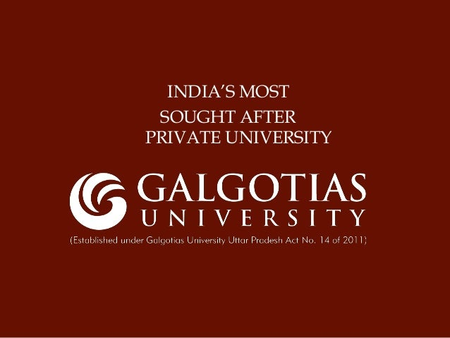 INDIA'S MOST SOUGHT AFTER PRIVATE UNIVERSITY