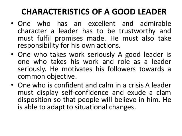 essay on qualities of a good leader Essay writing guide odysseus, good leader or bad leader the chapter gives an insight to several of the qualities of odysseus, good and bad.