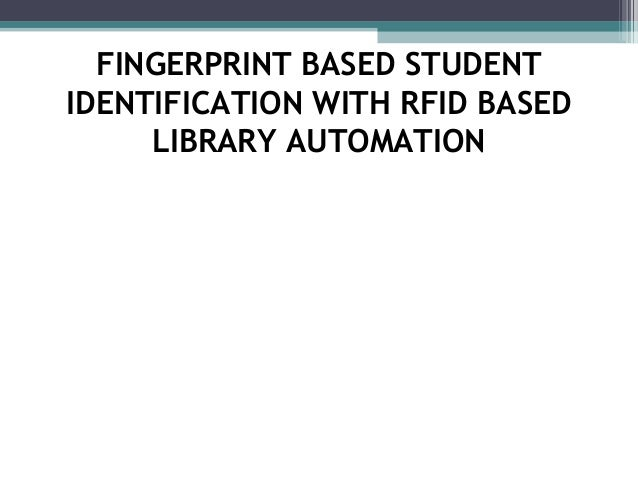 fingerprint based identification Fingerprint based identification is the oldest method which is used in so many applications because of every individual is known to be have unique fingerprints [1] the uniqueness of a fingerprint can be determined by the pattern of the ridges and furrows as well as the minutia points [2.