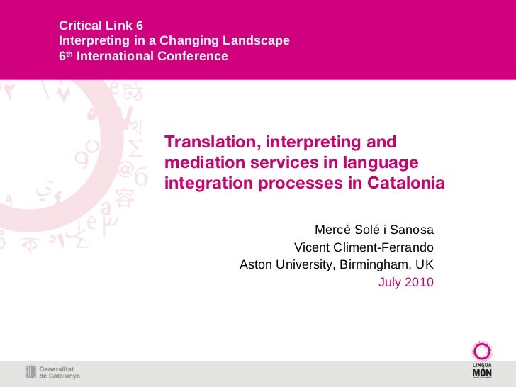 Translation, interpreting and mediation services in language integration processes in Catalonia