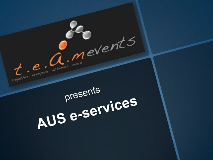 presents<br />AUS e-services<br />