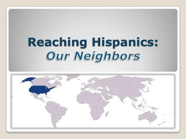 Reaching Hispanics: