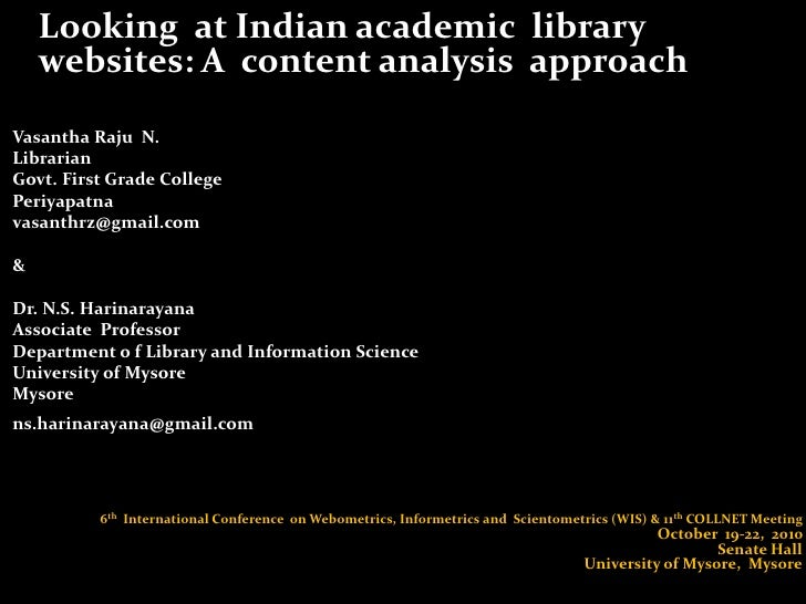 Looking  at Indian academic  library  websites: A  content analysis  approach <br />Vasantha Raju  N.<br />Librarian <br ...