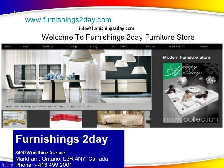 http://www.furnishings2day.com    www.furnishings2day.com                       info@furnishings2day.com        Welcome to...