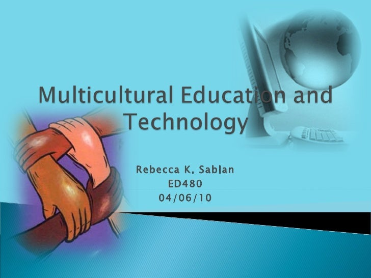 Ppt for multicultural education
