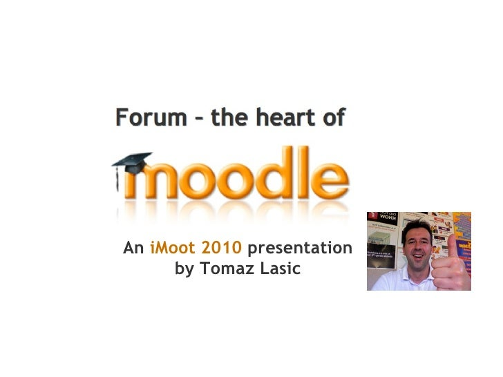 An  iMoot 2010   presentation by Tomaz Lasic