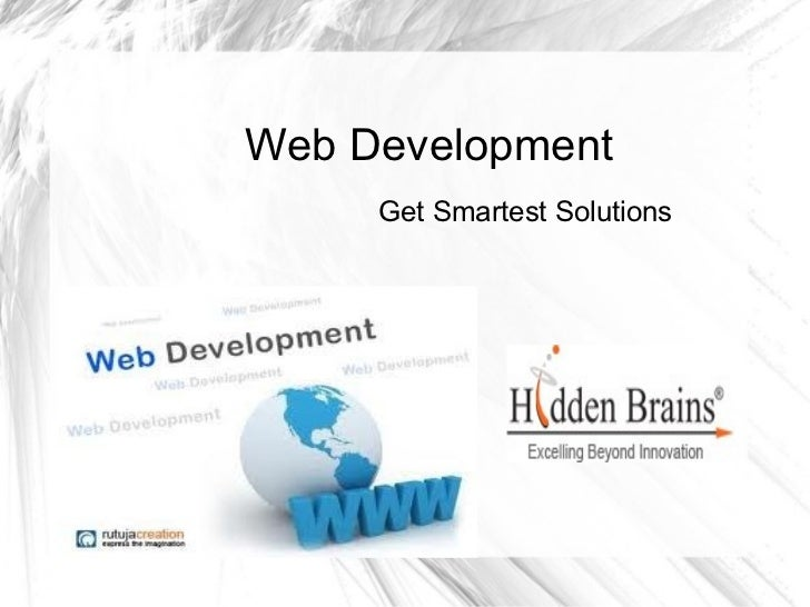 Web Development     Get Smartest Solutions