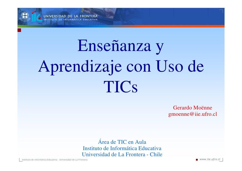 Enseñanza y                Aprendizaje con Uso de                        TICs                                             ...