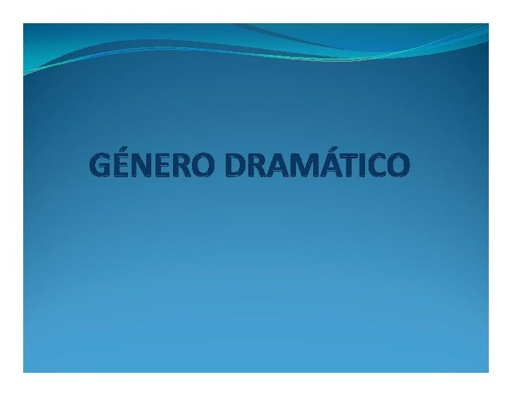 Ppt género dramático