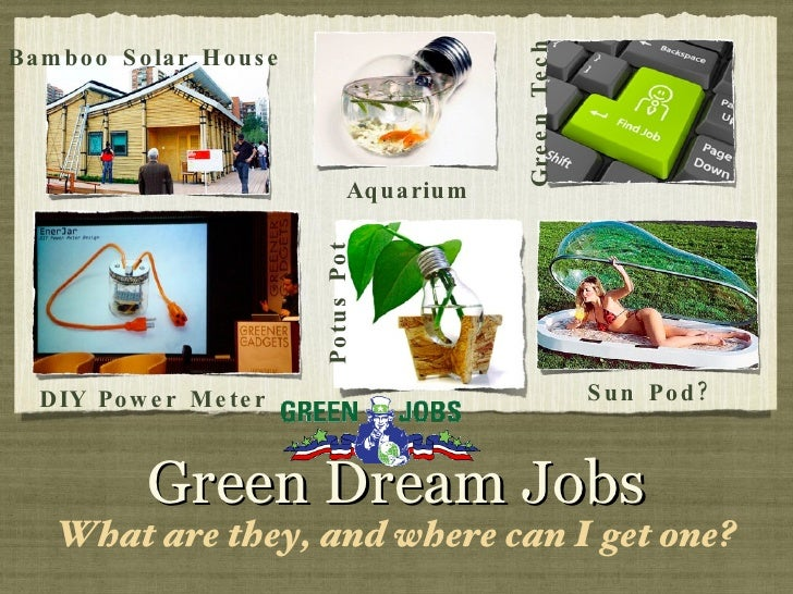 <ul><li>What are they, and where can I get one? </li></ul>Green Dream Jobs Sun Pod? Aquarium Potus Pot Green Tech DIY Powe...